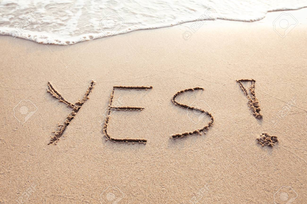 YES concept, positive changes in the life, word written on sand beach - 77096157