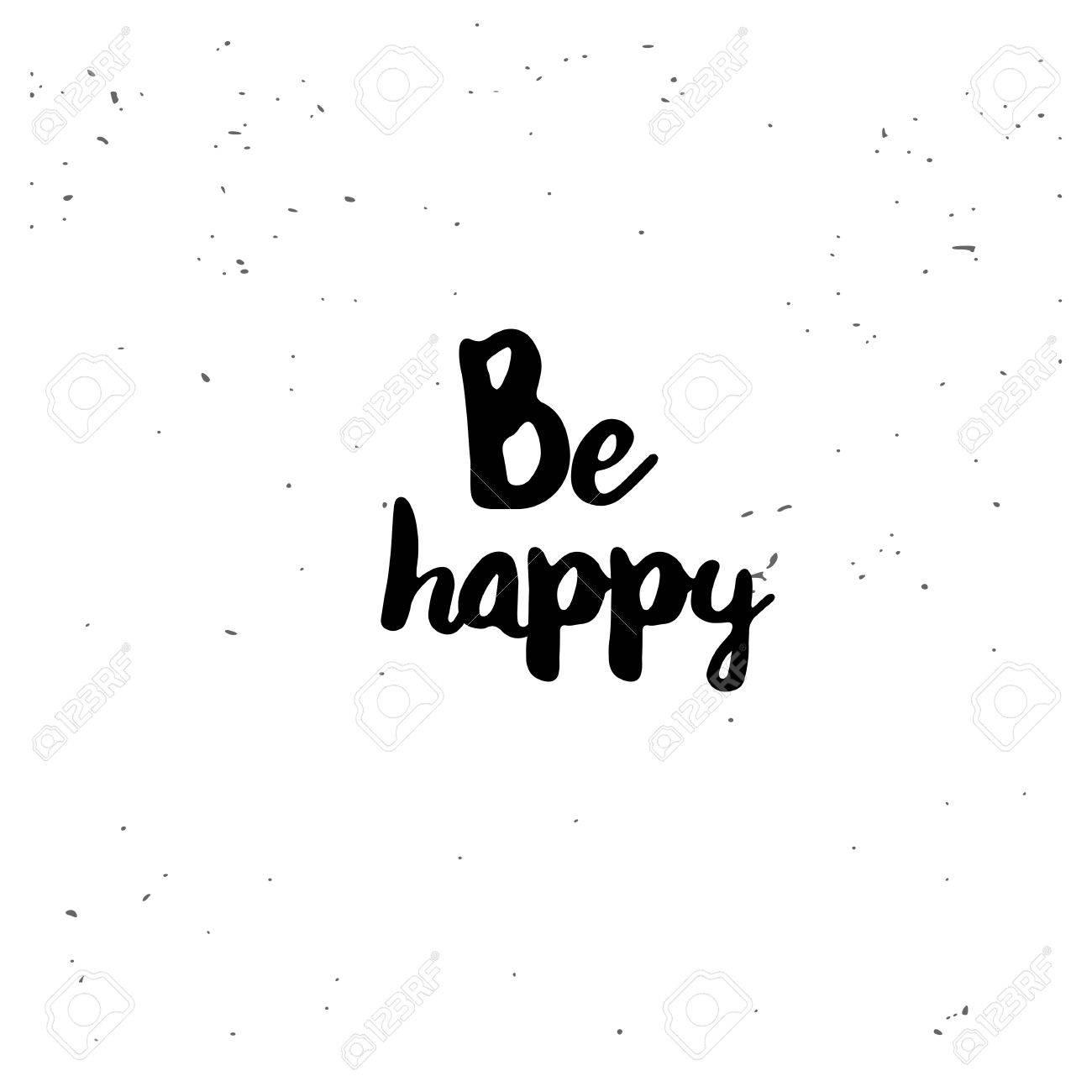 soyez heureux. citation inspirée noir isolé sur fond blanc. vector