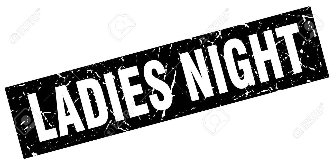 5b5a917190 Square Grunge Black Ladies Night Stamp Royalty Free Cliparts ...