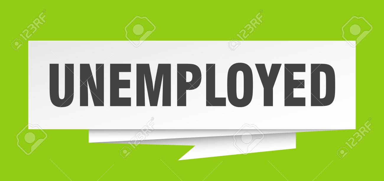 unemployed sign. unemployed paper origami speech bubble. unemployed tag. unemployed banner - 111902369