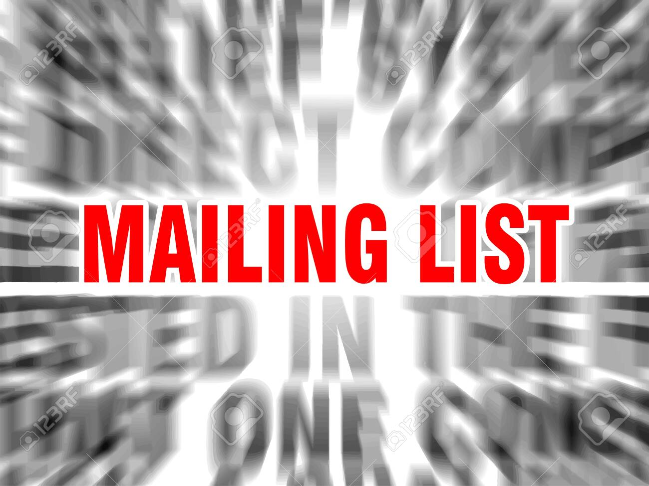 blurred text with focus on mailing list