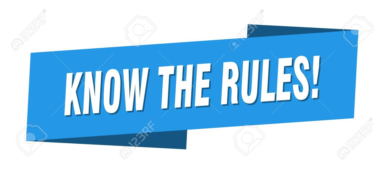 know the rules banner template. know the rules ribbon label sign - 144998360