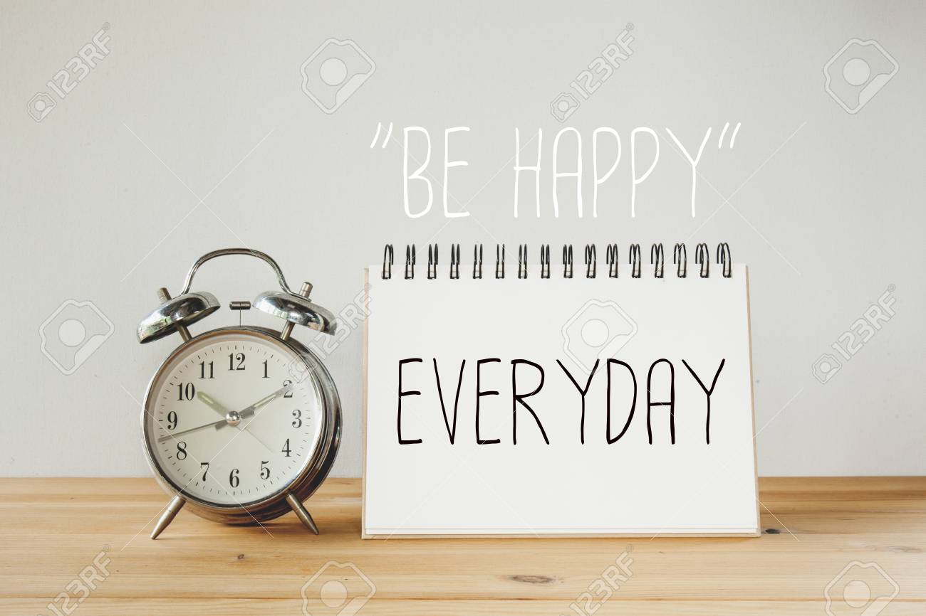 inspirational quote be happy everyday stock photo picture and