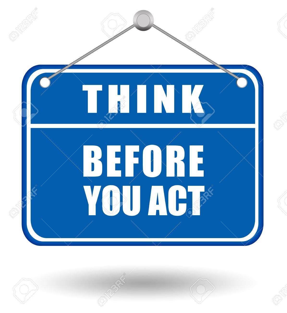 Think before you act sign Stock Photo - 10101136