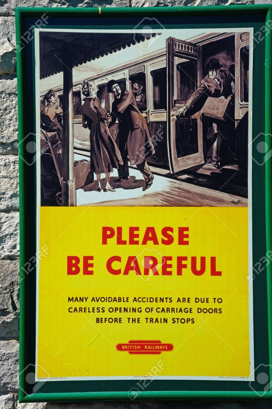 Old fashioned British Railways Be Careful poster at the railway