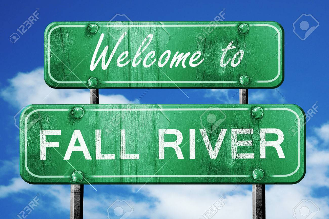 Welcome to fall river green road sign