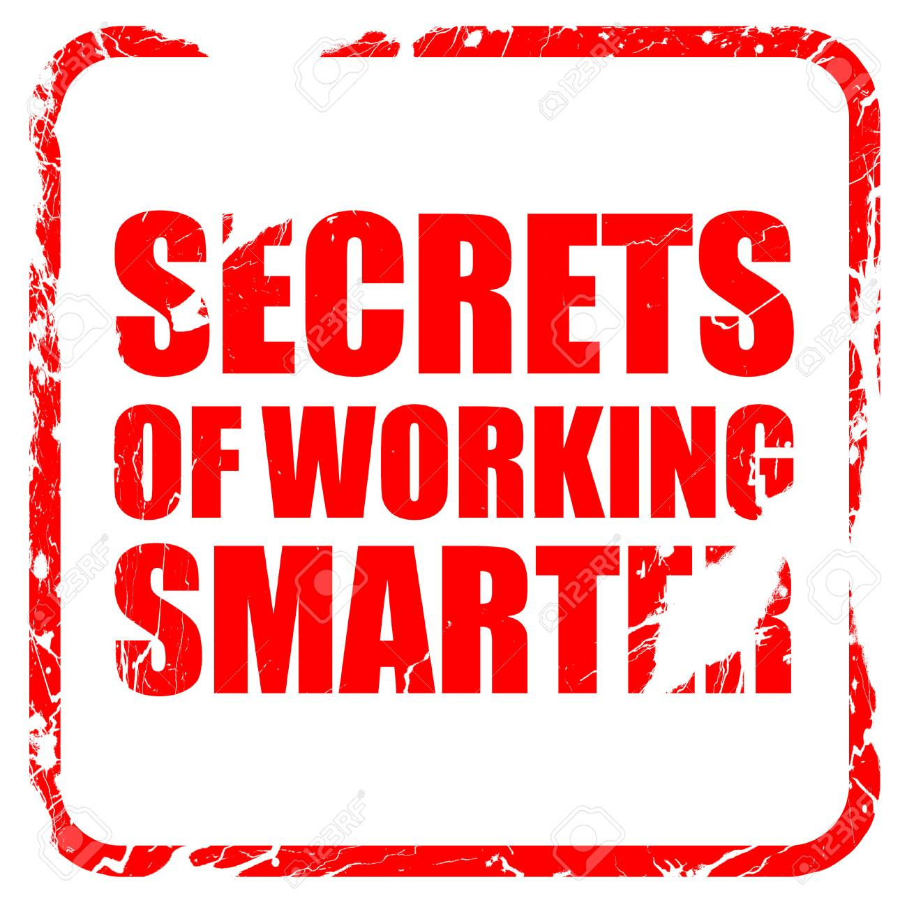 Secrects Of Working Smarter Red Rubber Stamp With Grunge Edges