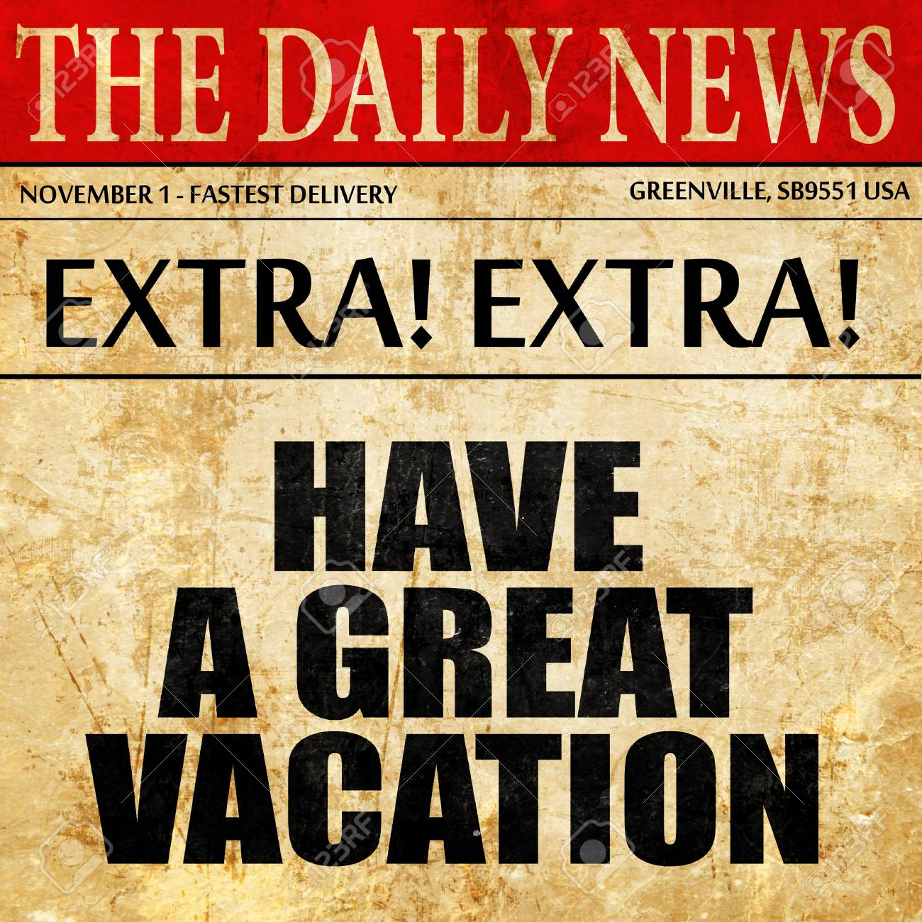 Have A Great Vacation Newspaper Article Text Stock Photo