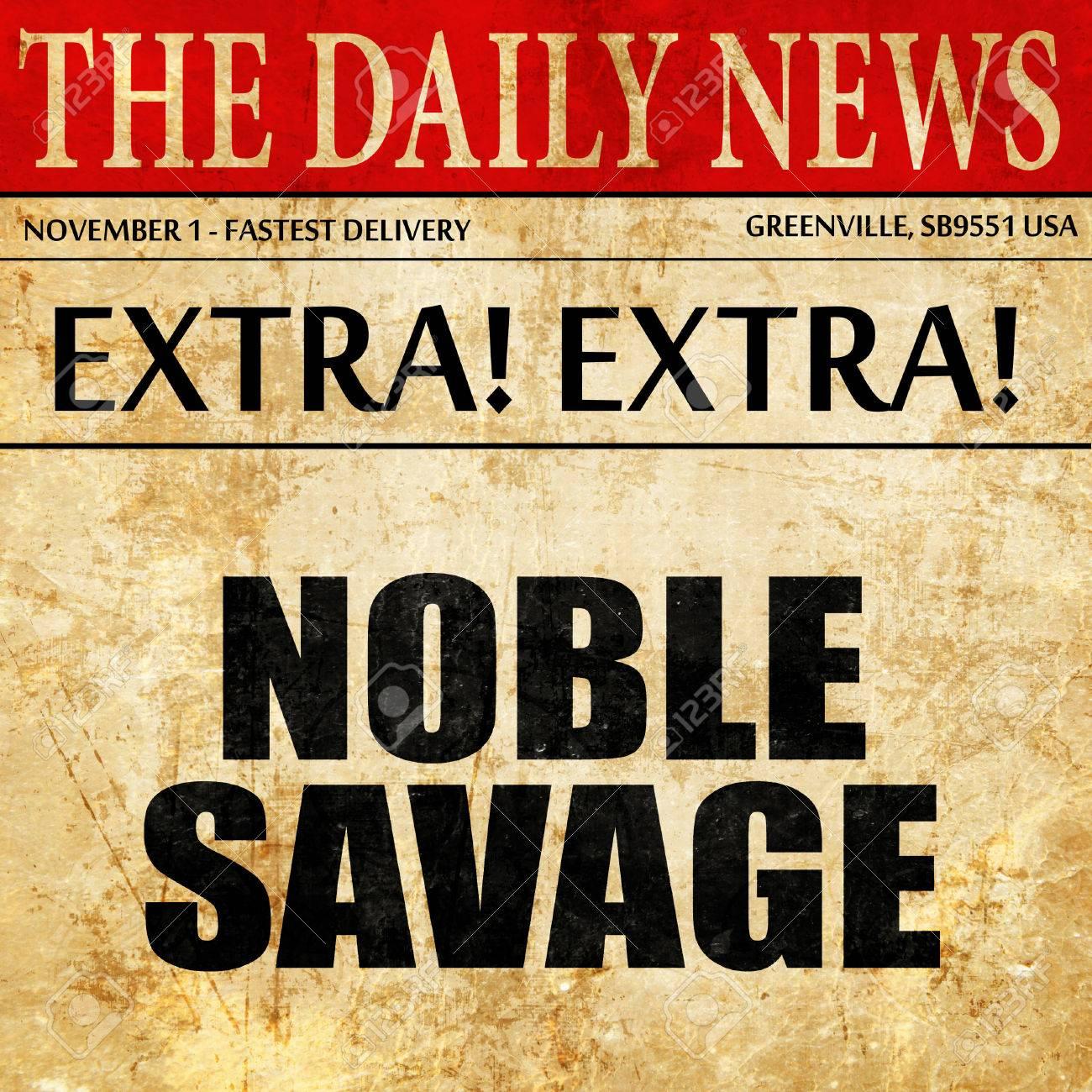 新聞で高貴な野蛮人、記事のテキスト の写真素材・画像素材 Image ...