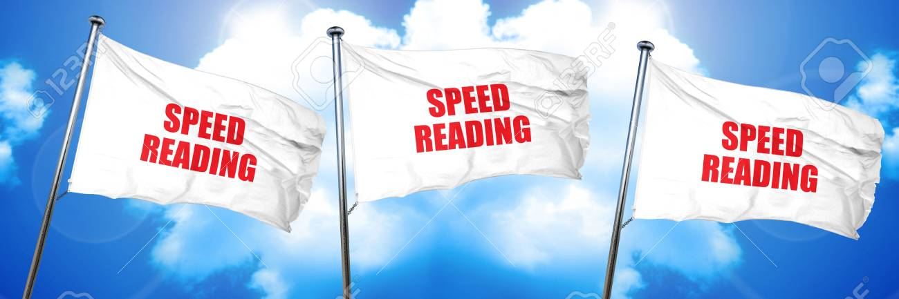 Speed Reading 3d Rendering Triple Flags Stock Photo Picture And Royalty Free Image Image 72915458