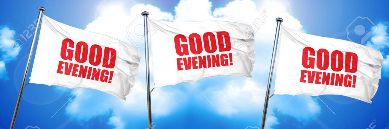 Good Evening 3d Rendering Triple Flags Stock Photo Picture And