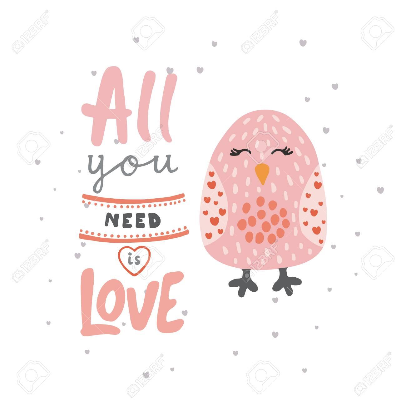 Imprime Con Un Lindo Pajaro Y Frase Todo Lo Que Necesitas Es Amor