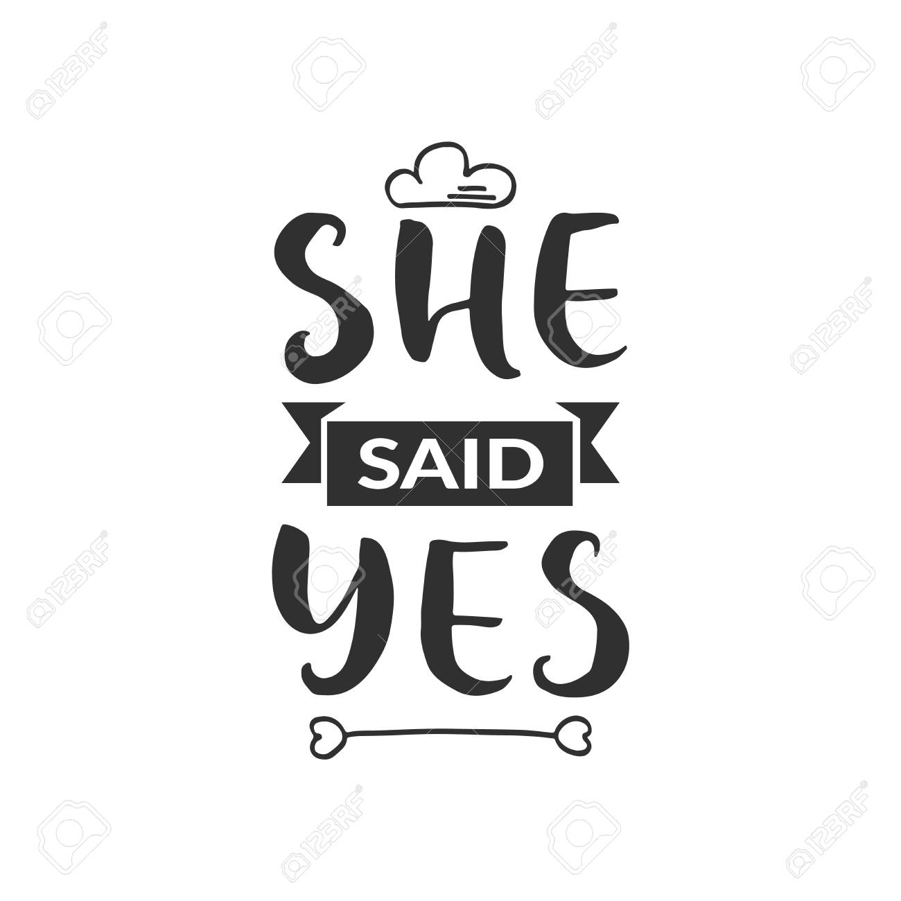 """Hand drawn word. Brush pen lettering with phrase """" she said yes """" - 102169403"""