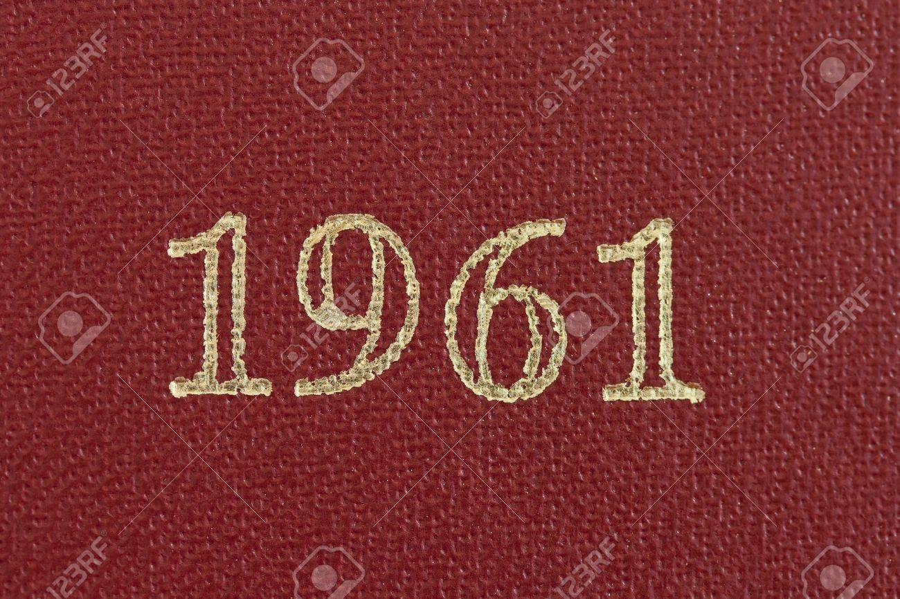 The Number 1961 Printed In Gold On A Red Background Stock Photo ...