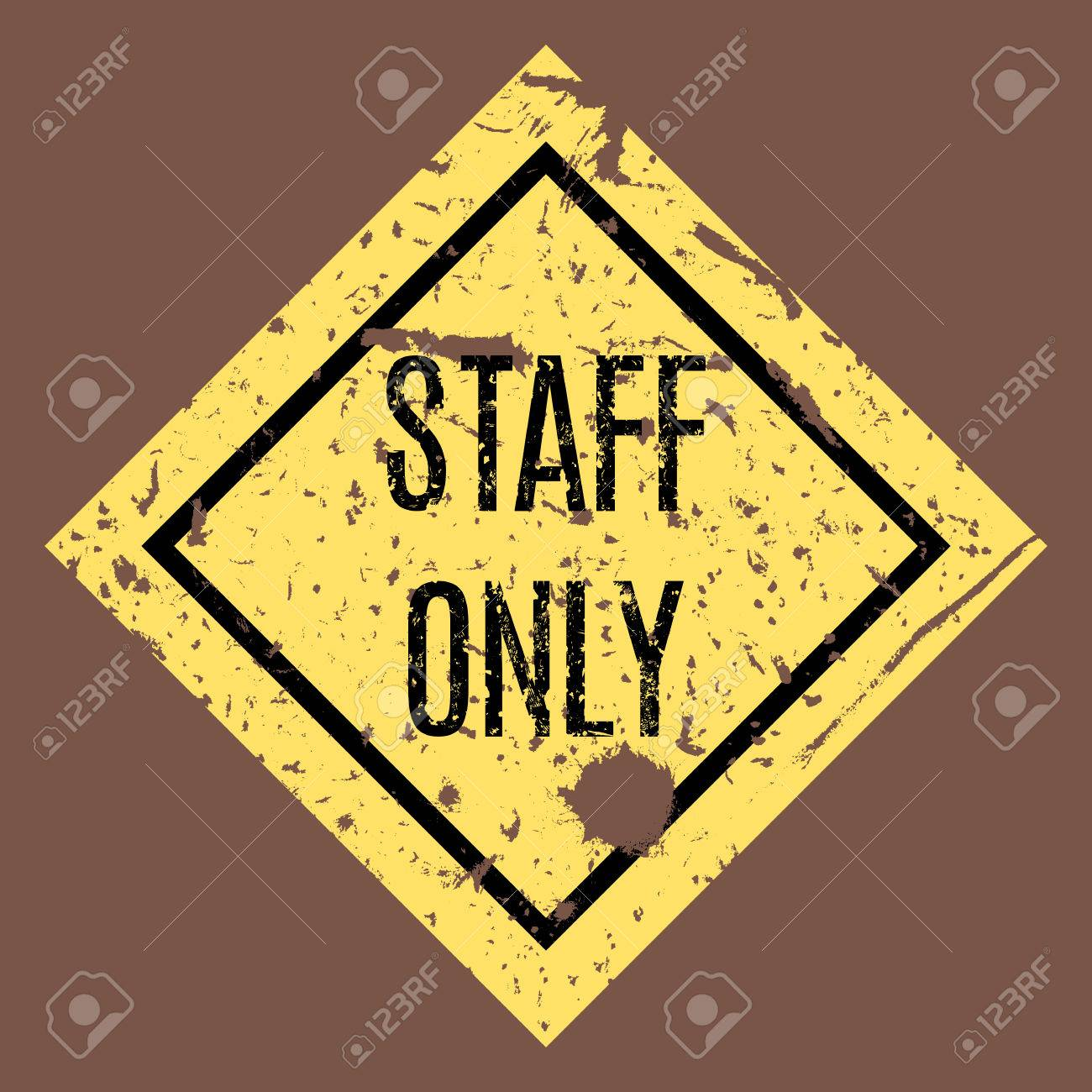 Staff only grungy sticker restricted area