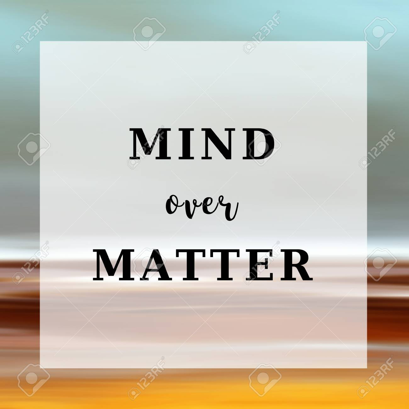 Mind Over Matter Quote Stock Photo Picture And Royalty Free Image