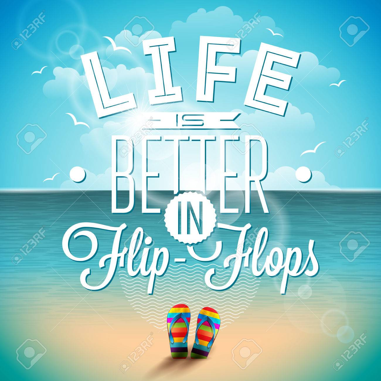 Life Is Better In Flip Flops Inspiration Quote On Seascape
