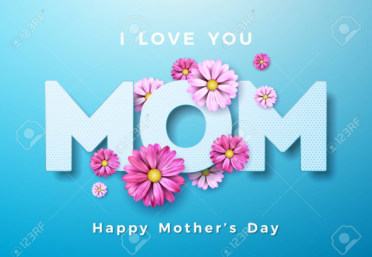 Happy Mothers Day Greeting Card Design With Flower And I Love