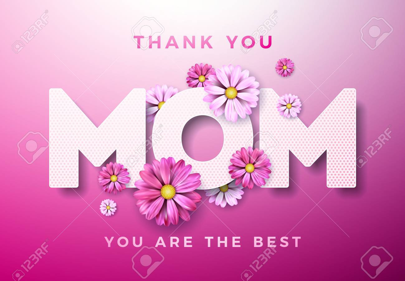 Mothers Day Greeting Card Design With Flowers And Thank You