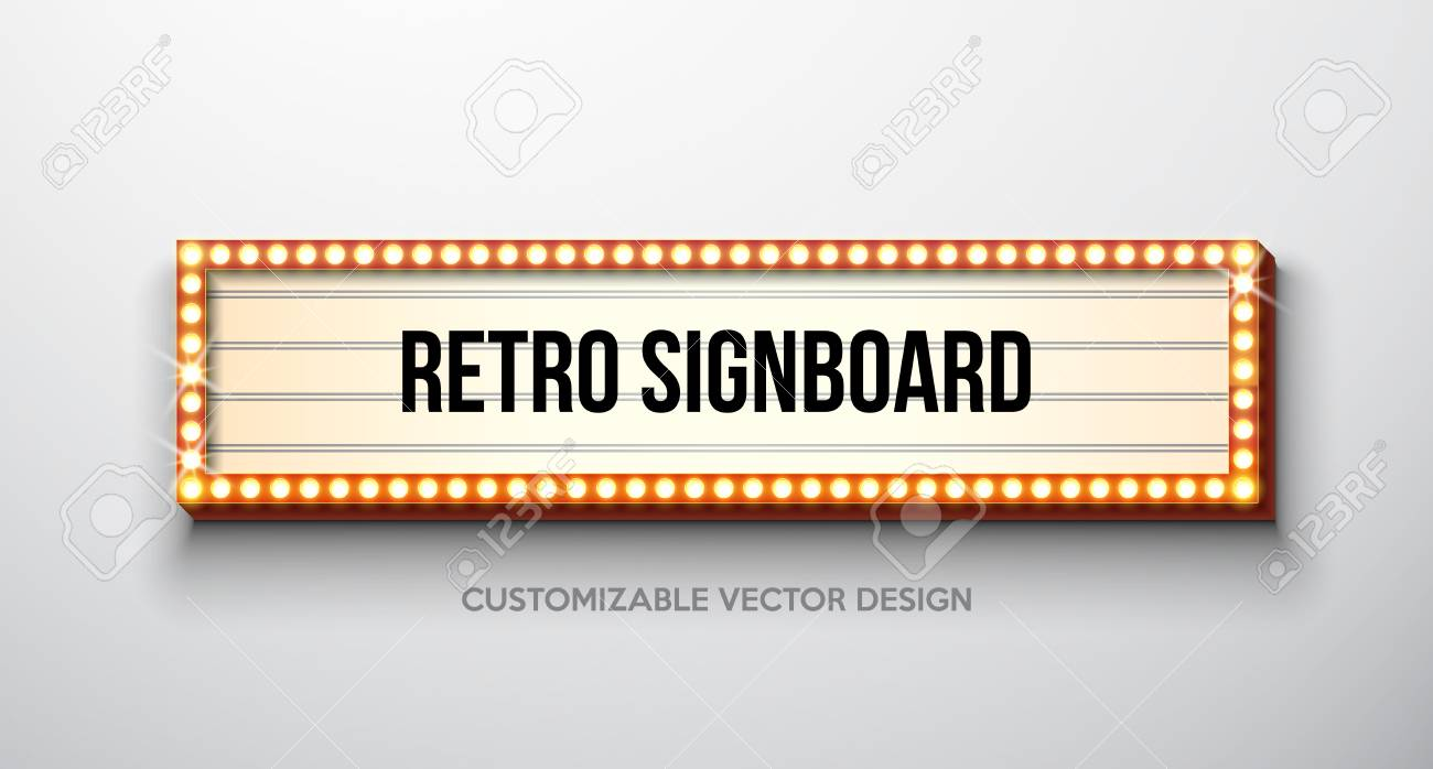 Vector retro signboard or lightbox illustration with customizable design on clean background. Light banner or vintage bright billboard for advertising or your project. Show, night events, cinema or theatre light bulb frame. - 102096365