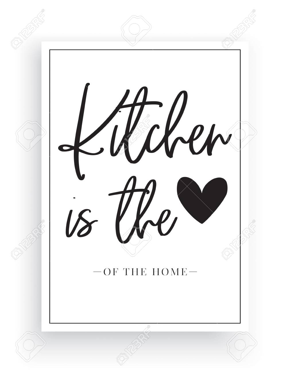Minimalist Wording Design, Kitchen is the heart of the home,..
