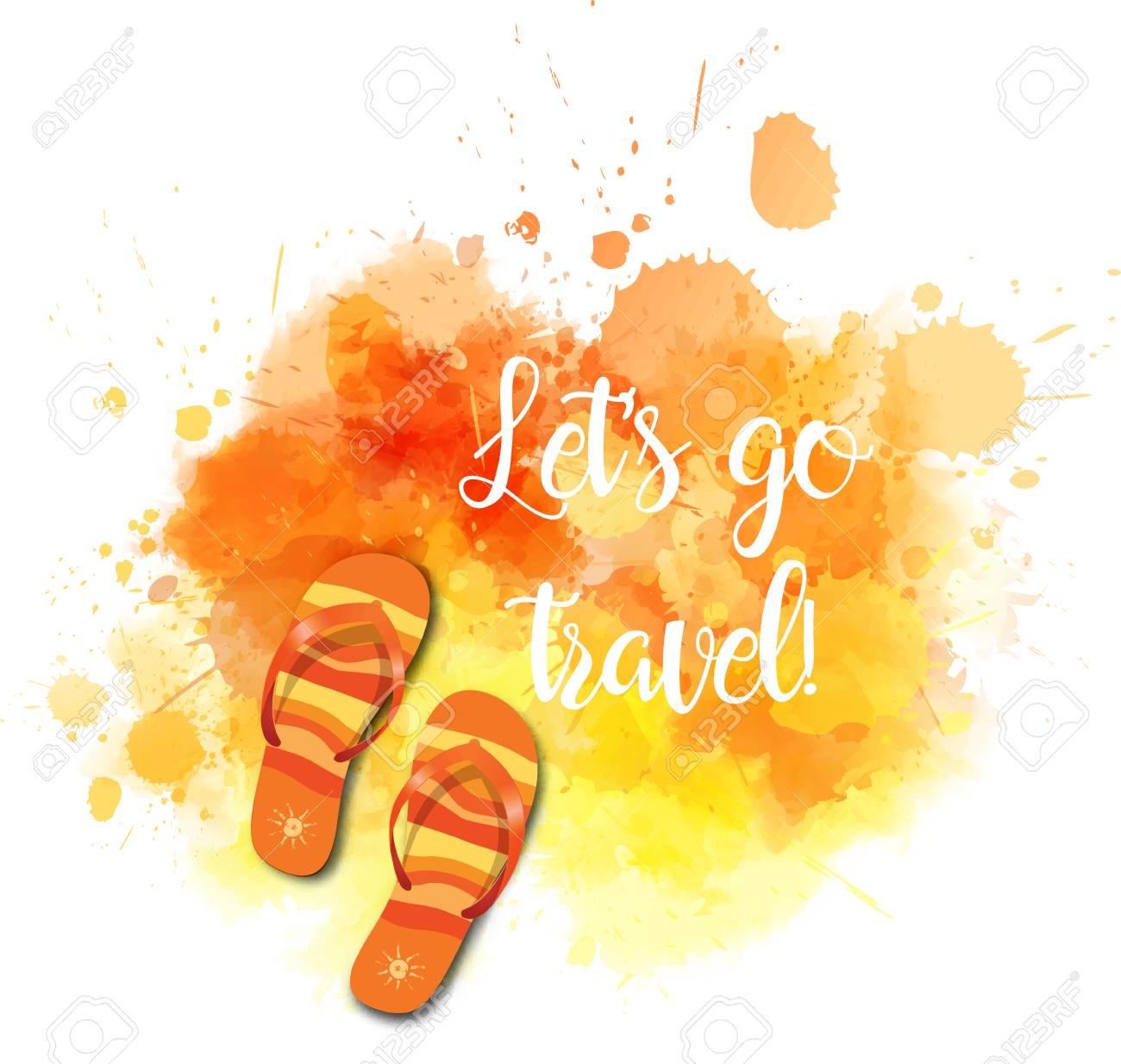 8628e086e853 Vector - Watercolor imitation splash with flip-flops and travel message.  Orange colored. Vector illustration.