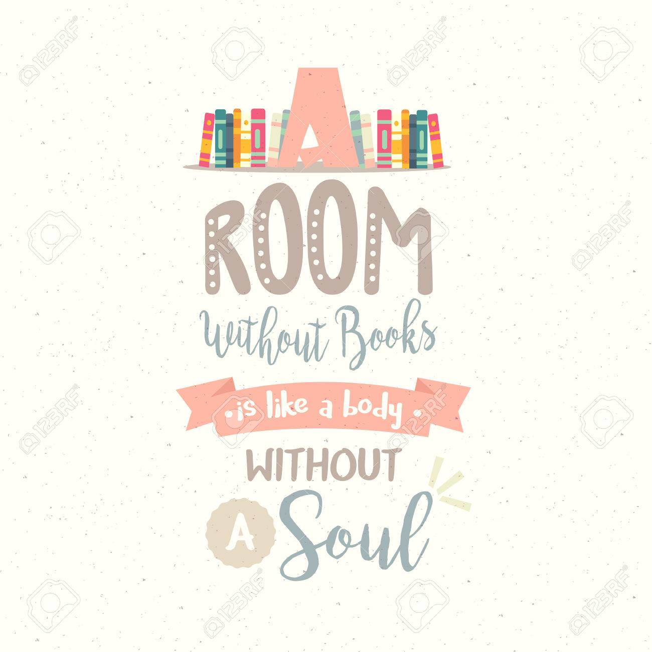Reading Quotes A Room Without Book Body Without Soul Vector Quotes Reading  Reading Quotes
