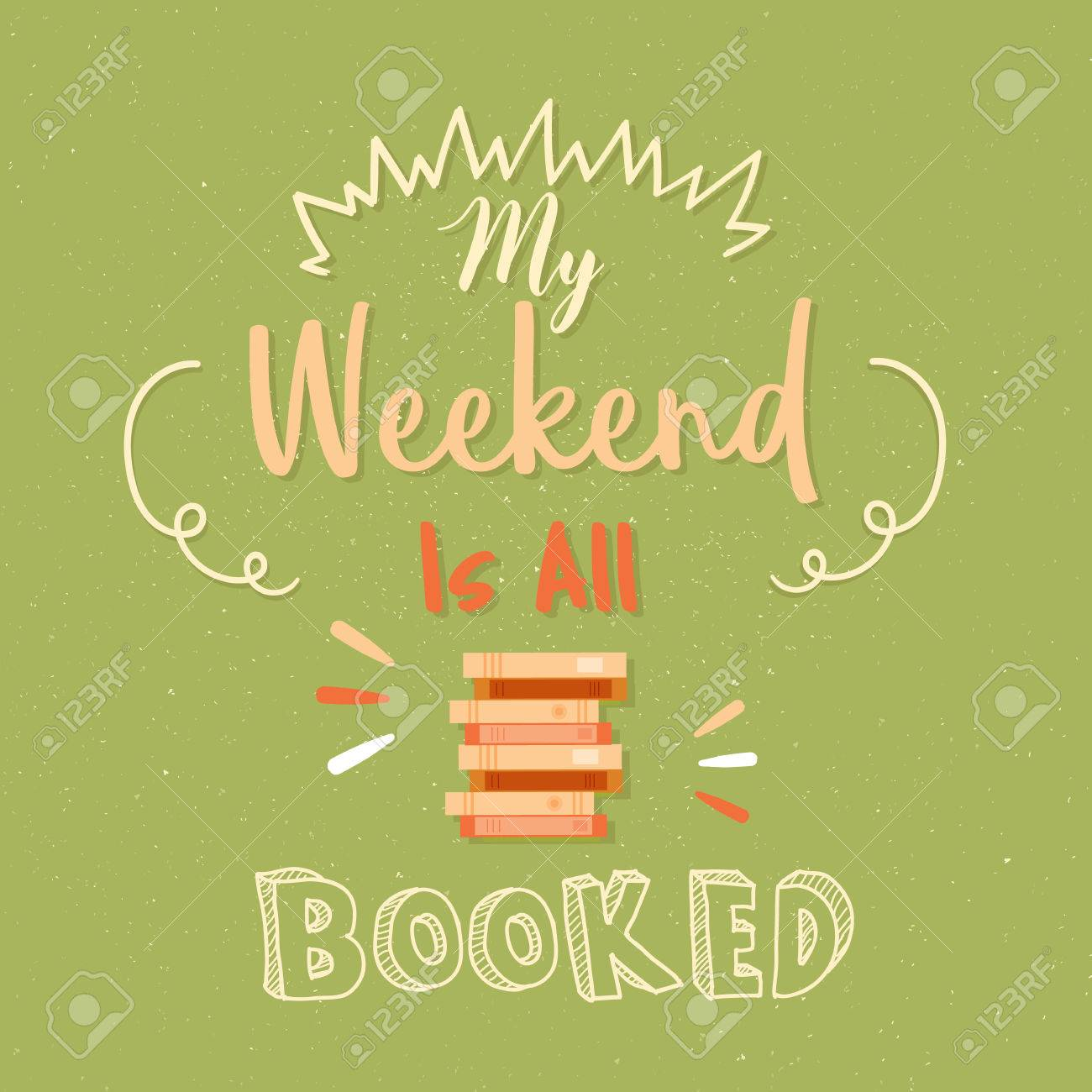 Stock illustration 3d red text quot yes quot stock illustration royalty - Booked My Weekend Is All Booked Poster Quotes