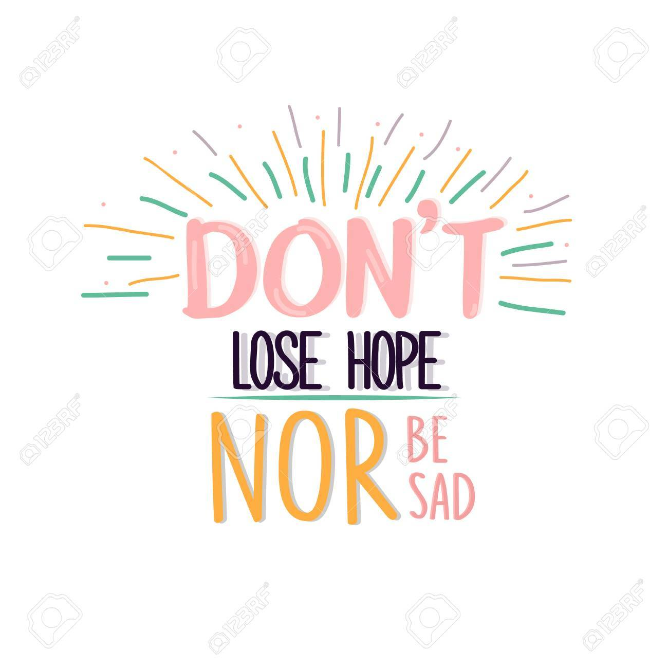dont lose hope nor be sad quotes poster motivation text concept stock vector