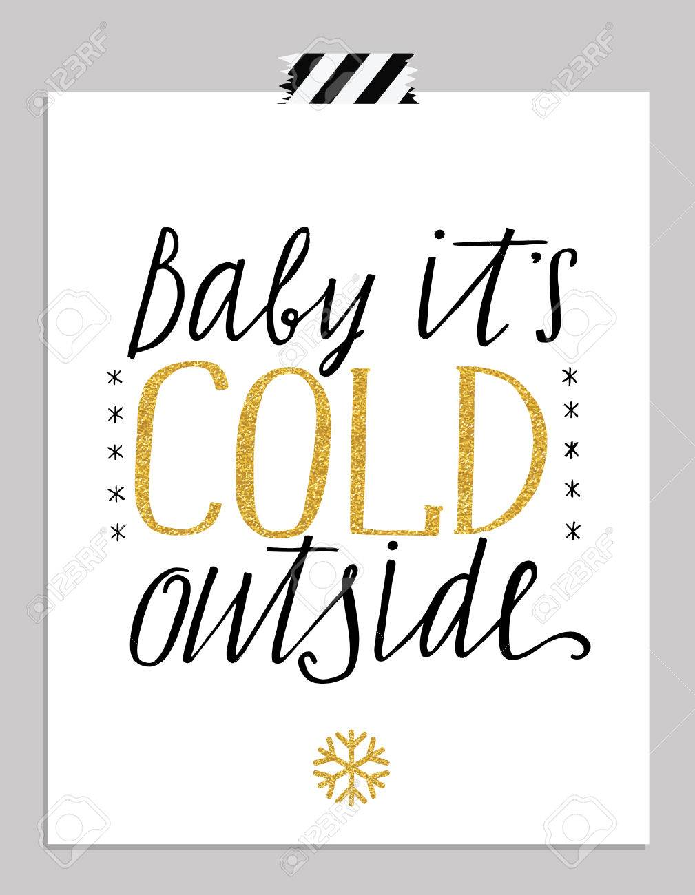 Hand drawn typography card baby its cold outside hand lettering baby its cold outside hand lettering greetings poster isolated on m4hsunfo