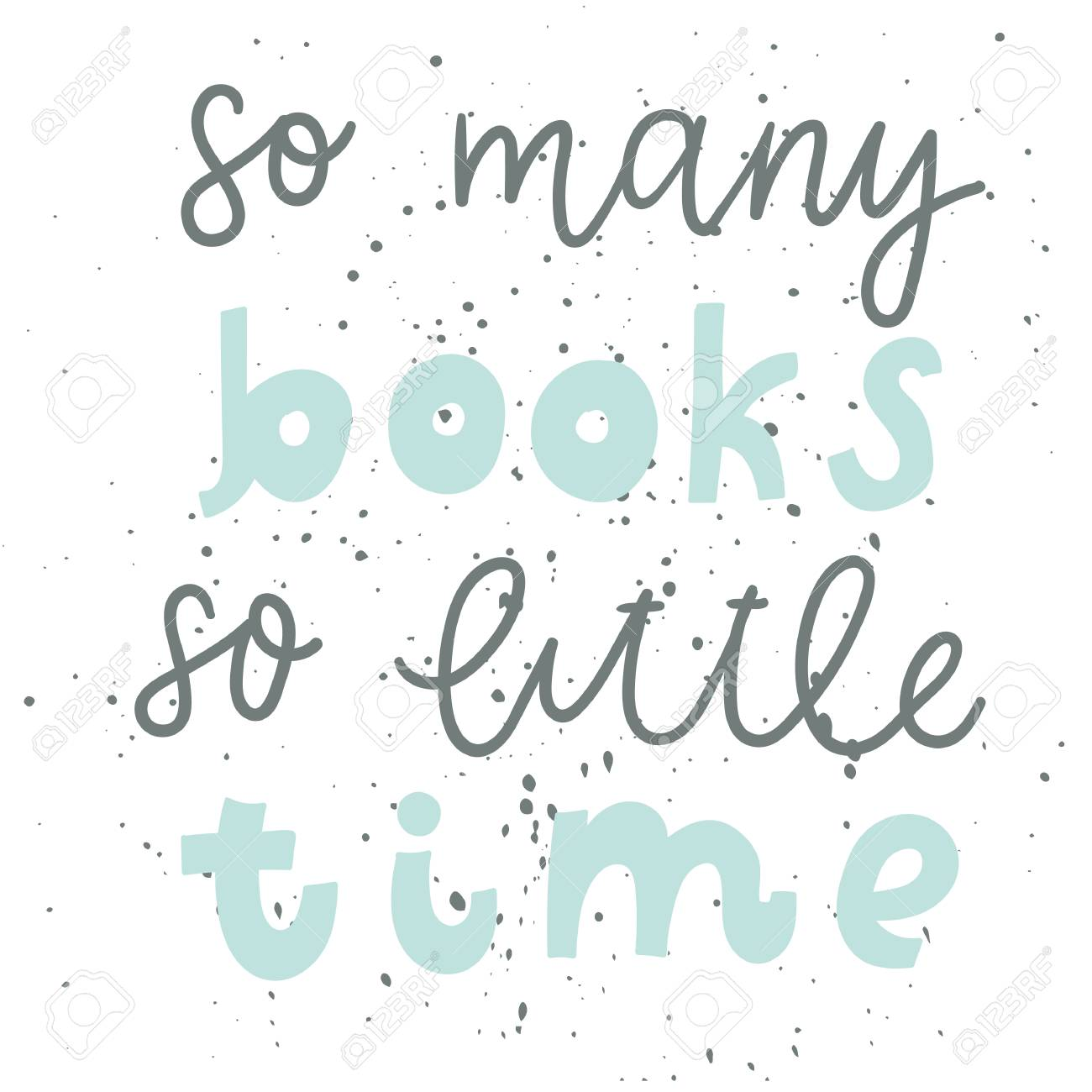 Quote So Many Books So Little Time Vintage Print With Grunge