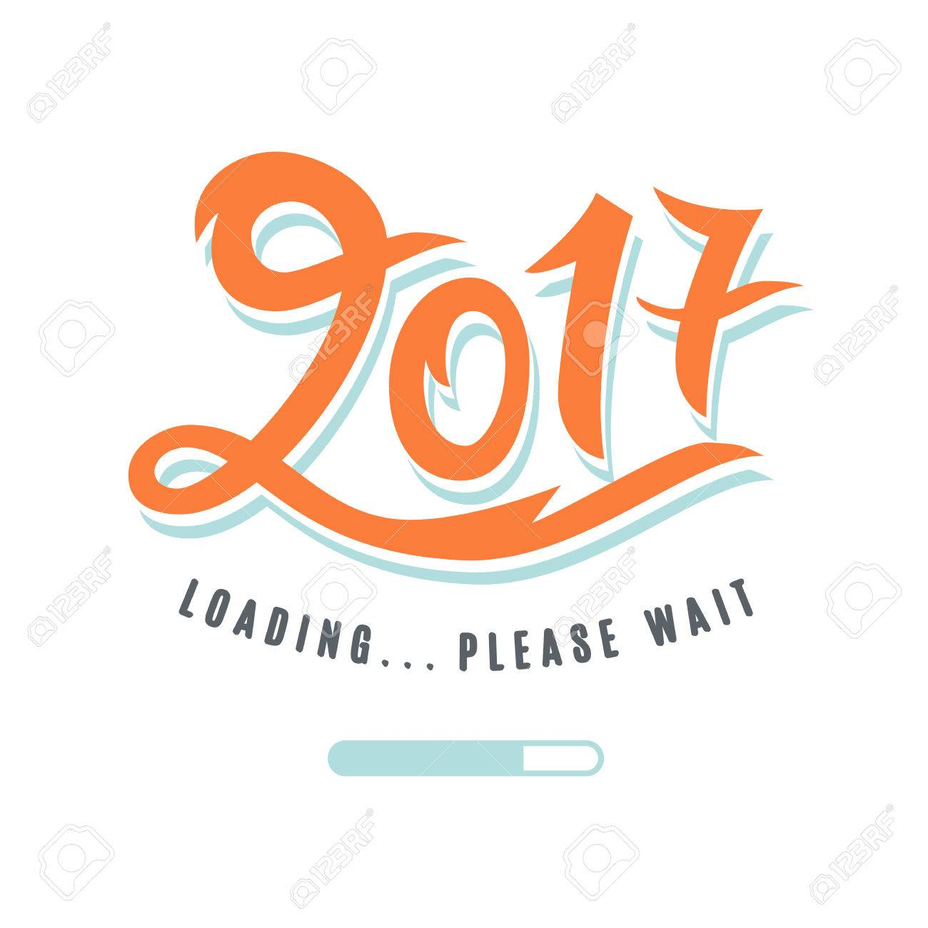 2017 Is Loading. Please Wait. Amusing New Year Poster. Funny ...
