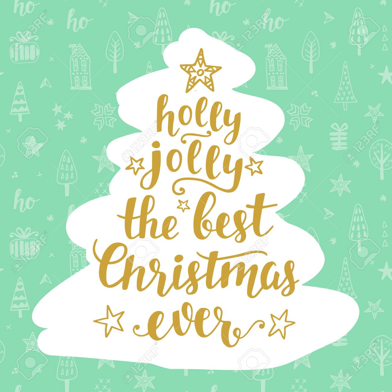 The Best Christmas Ever Holly Jolly Holidays Hand Written Lettering