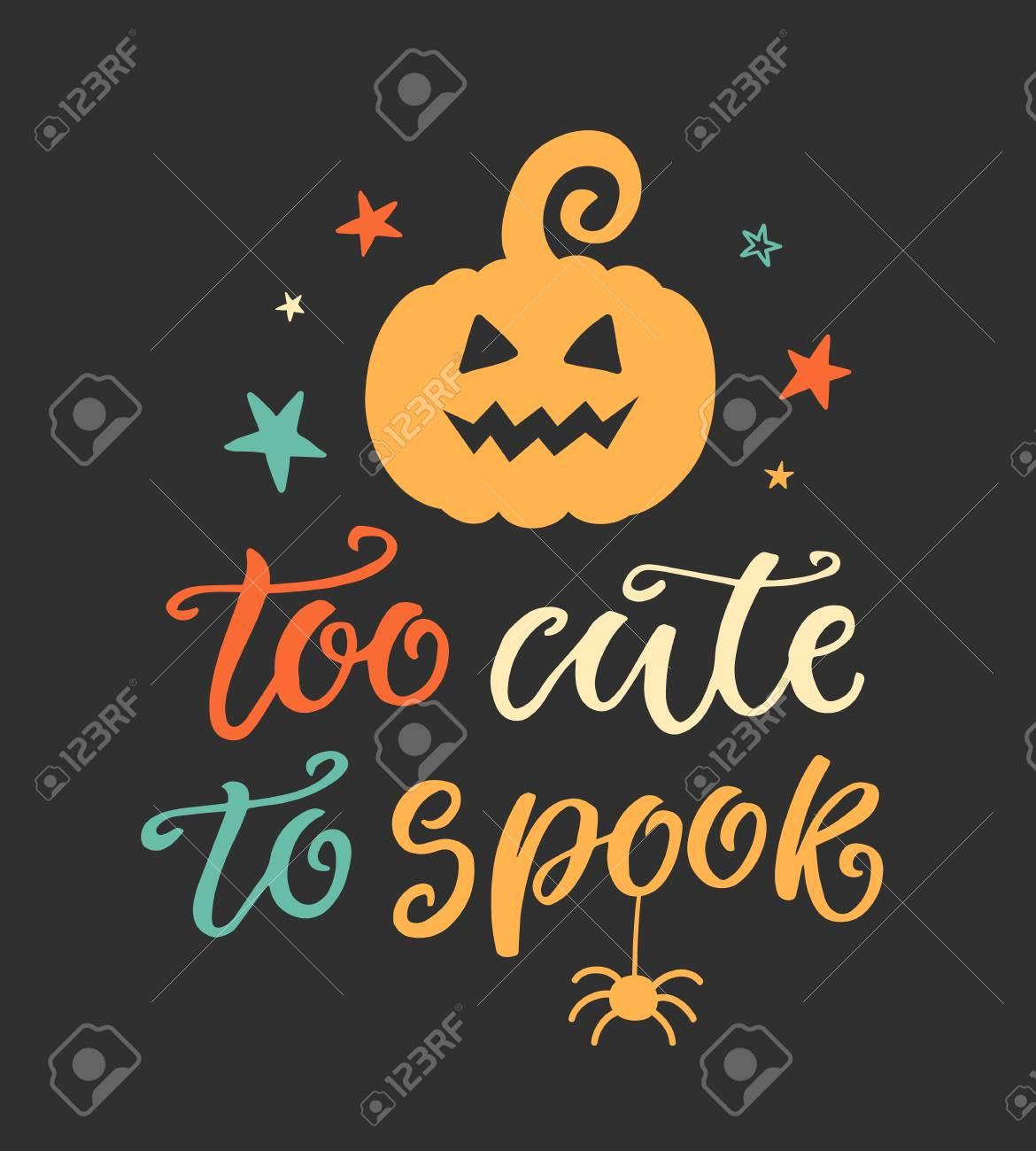 Zu Süß Zu Spook. Halloween-Party-Plakat Mit Handgeschriebener Tinten ...