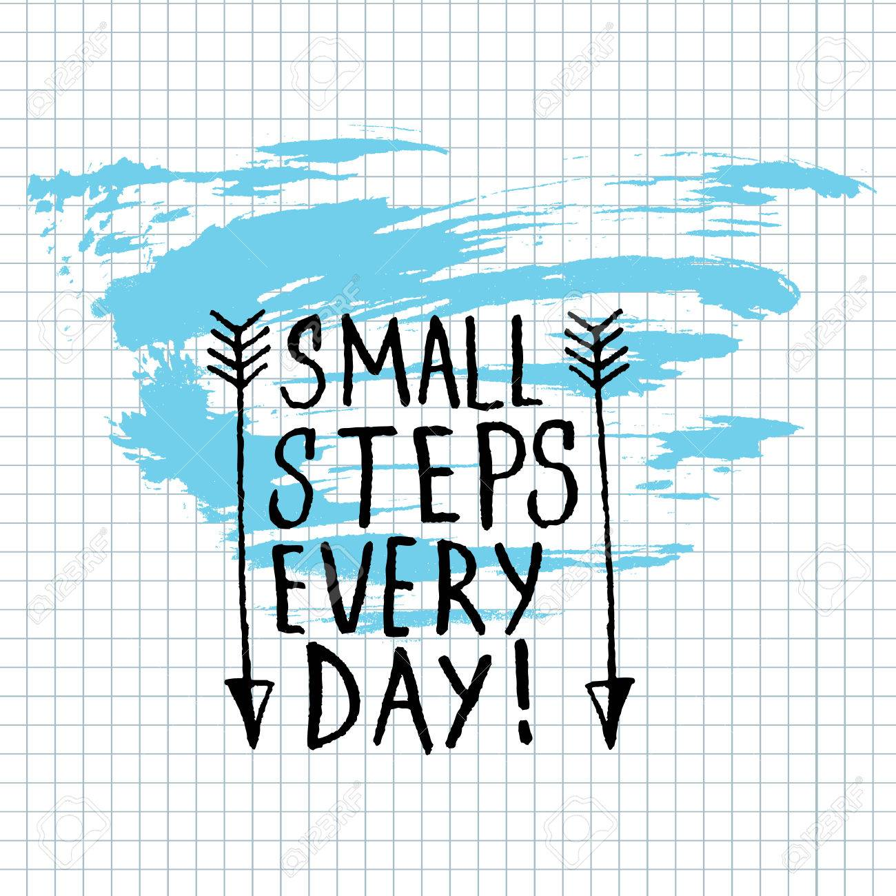 small steps every day lettering calligraphy hand written small steps every day lettering calligraphy hand written decorative word design element banner