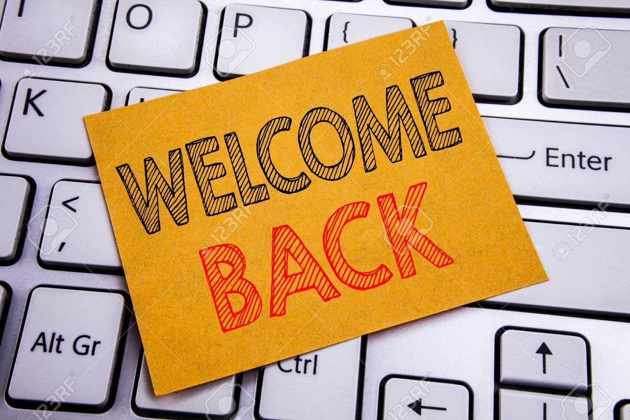 Conceptual hand writing text caption inspiration showing Welcome Back. Business concept for Emotion Greeting written on sticky paper on the white keyboard background. - 96634456