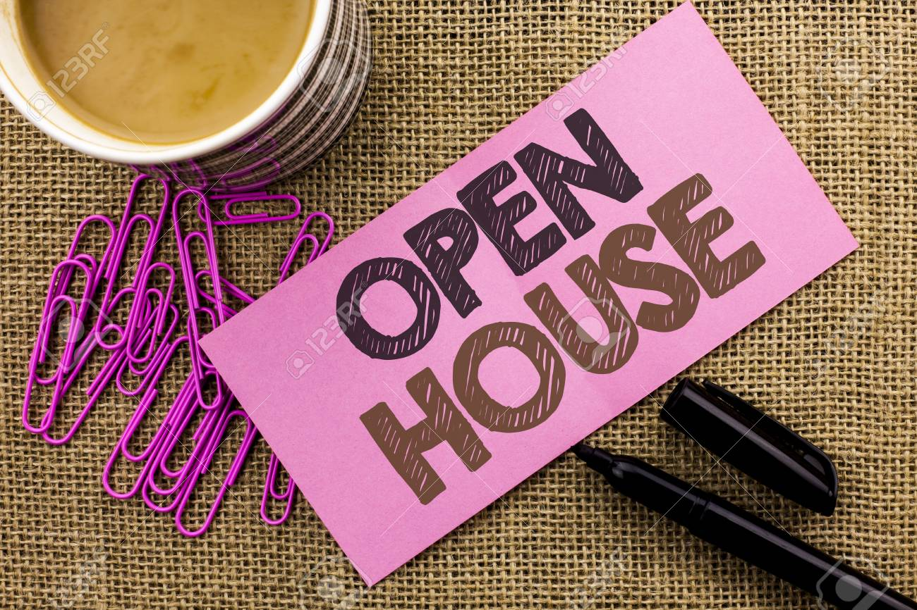 Handwriting Text Writing Open House. Concept Meaning Home Property  Residential Interior Exterior Building Apartment Written