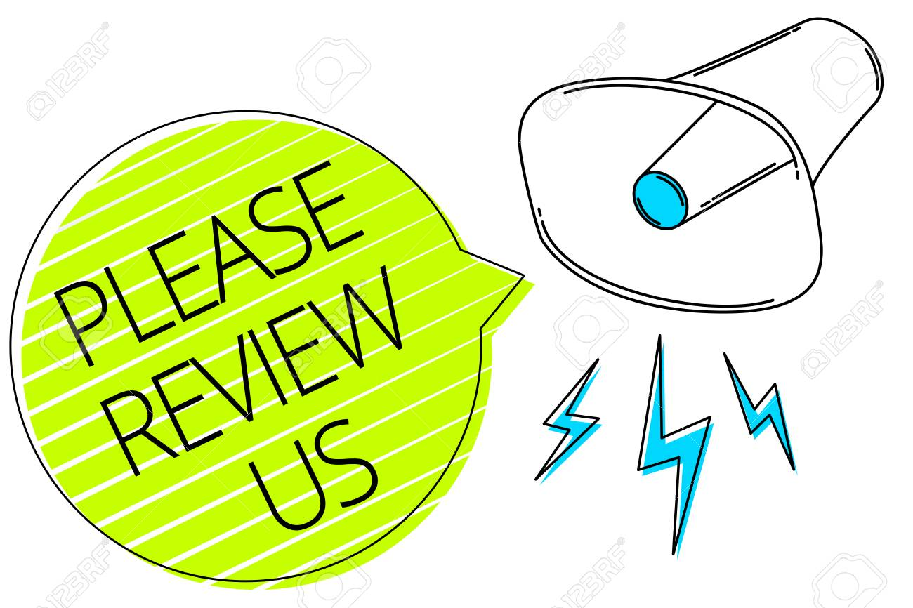 Writing note showing Please Review Us. Business photo showcasing Give a feedback Opinion Comments Quality of service Three lines text messages alarm notice speaker symbol announcement - 104595468