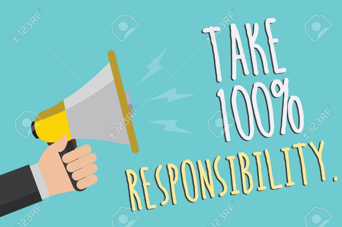 Text sign showing Take 100 Responsibility.. Conceptual photo be responsible for list of things objects to do Man holding megaphone loudspeaker blue background message speaking loud - 104853574