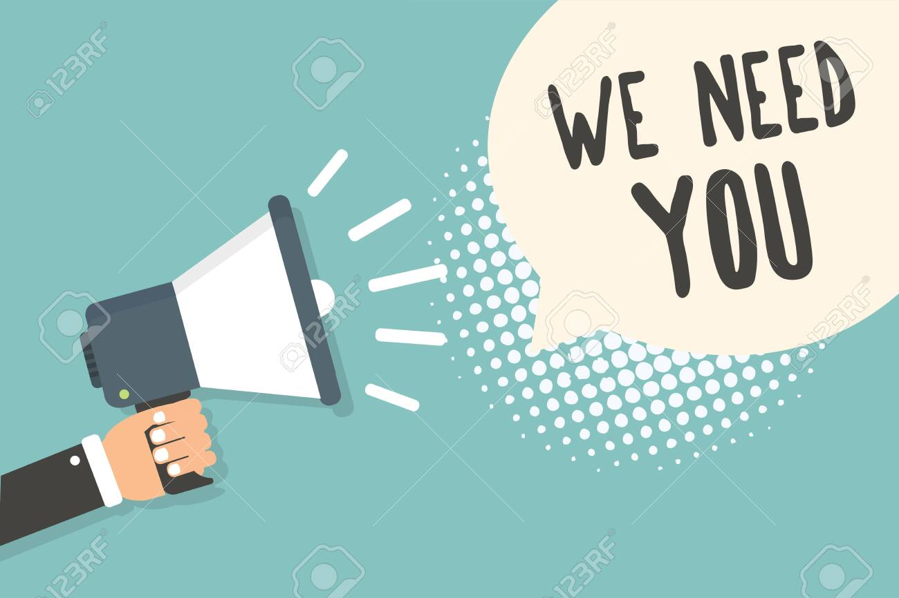 Handwriting text We Need You. Concept meaning Employee Help Need Workers Recruitment Headhunting Employment Man holding megaphone loudspeaker speech bubble blue background halftone - 118388771