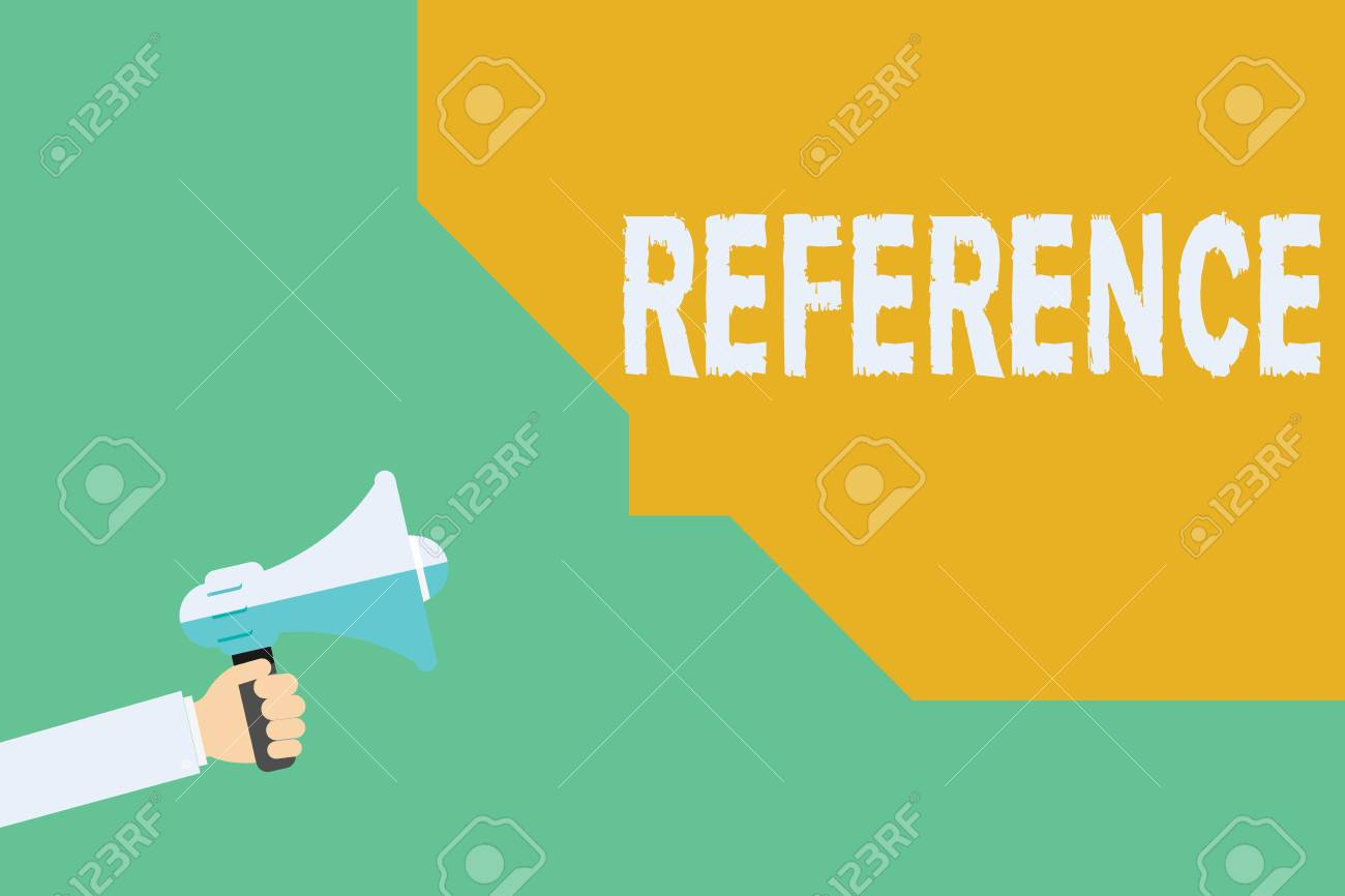 Conceptual hand writing showing Reference. Business photo showcasing Mentioning or alluding to something Recommendation Mention. - 110089041