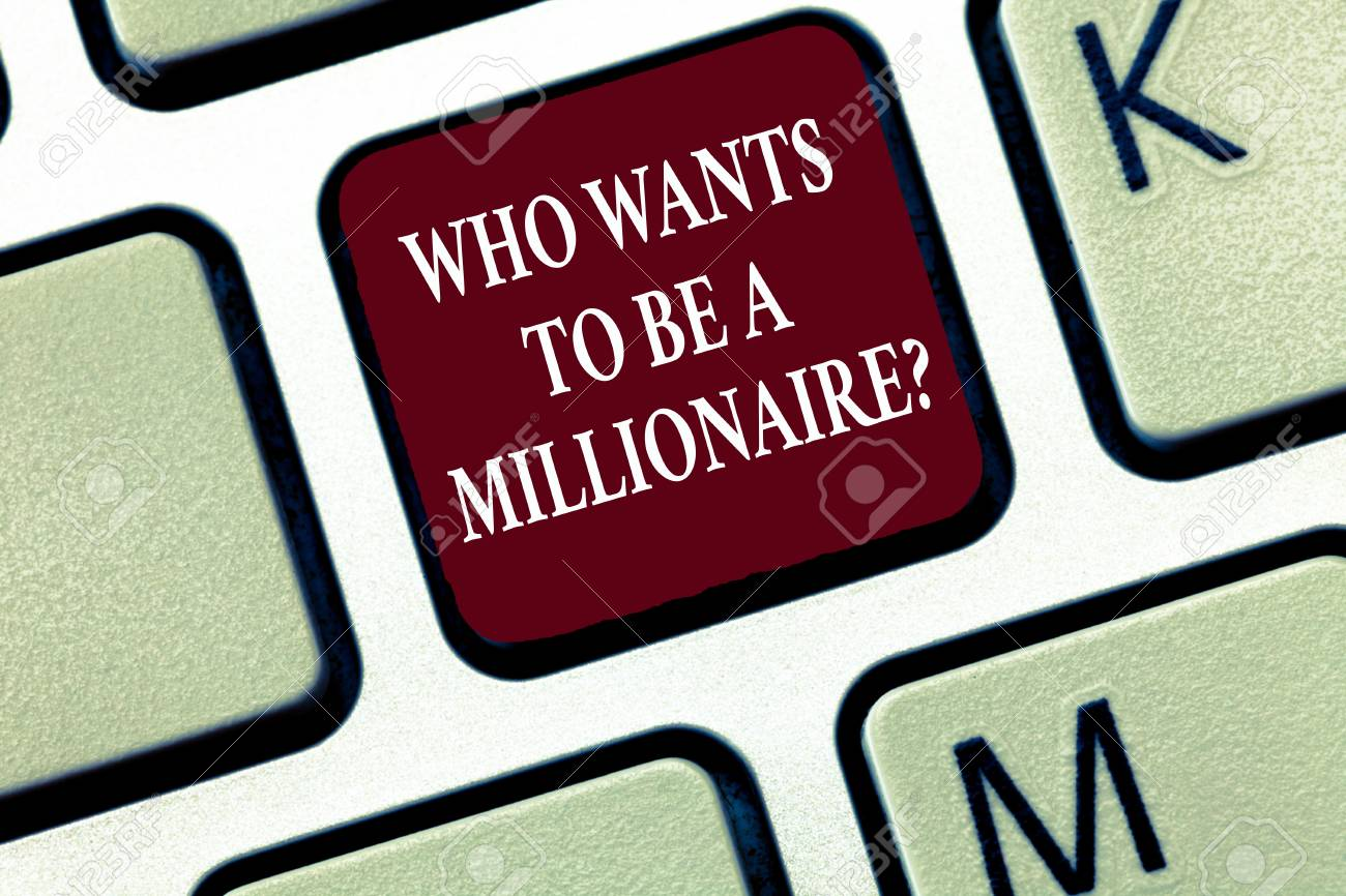 Text sign showing Who Wants To Be A Millionaire question  Conceptual