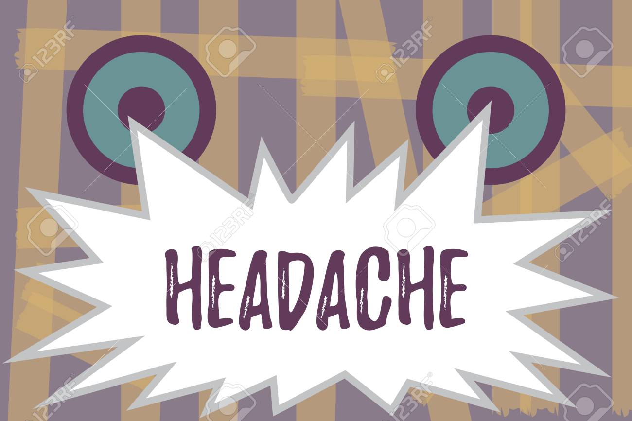 Writing note showing Headache  Business photo showcasing Continuous