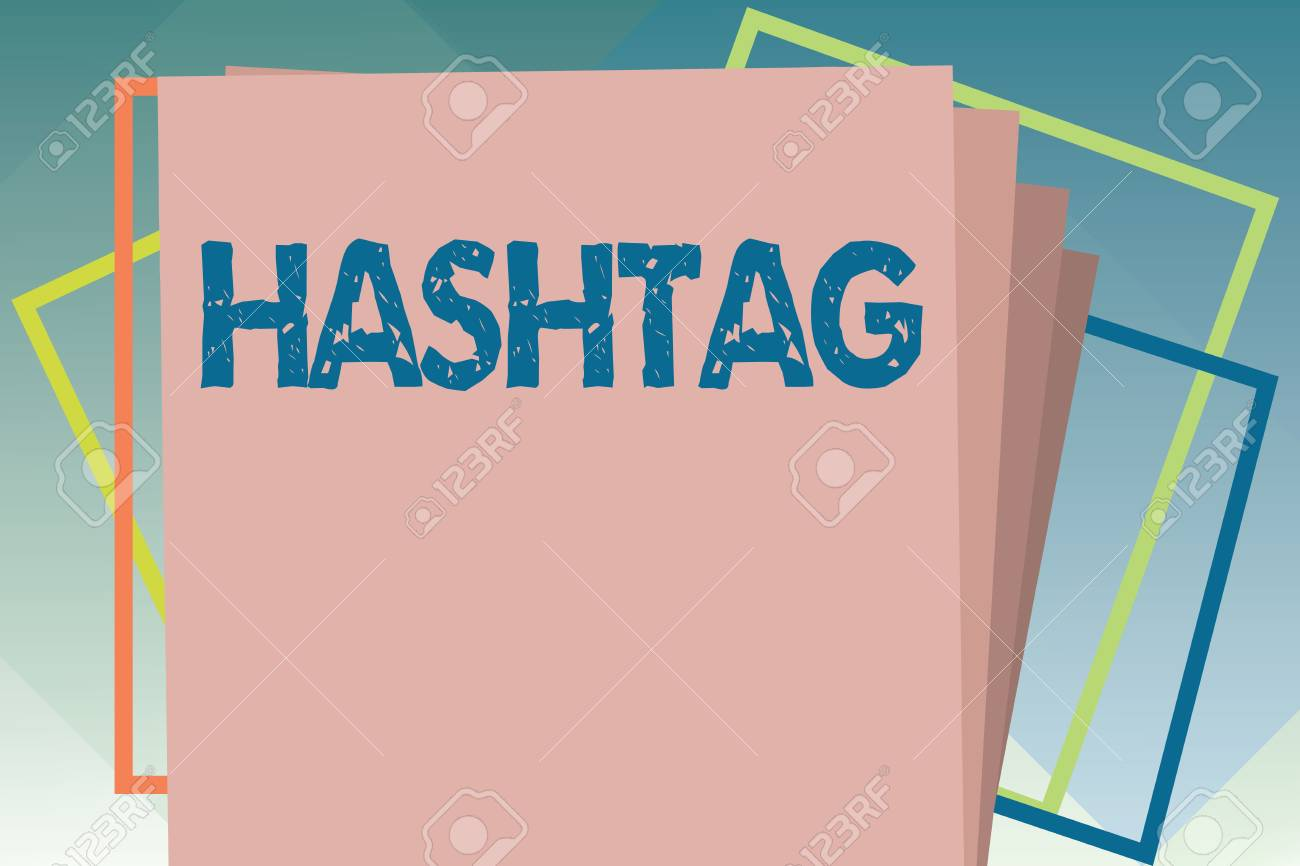 Handwriting text Hashtag  Concept meaning Internet tag for social