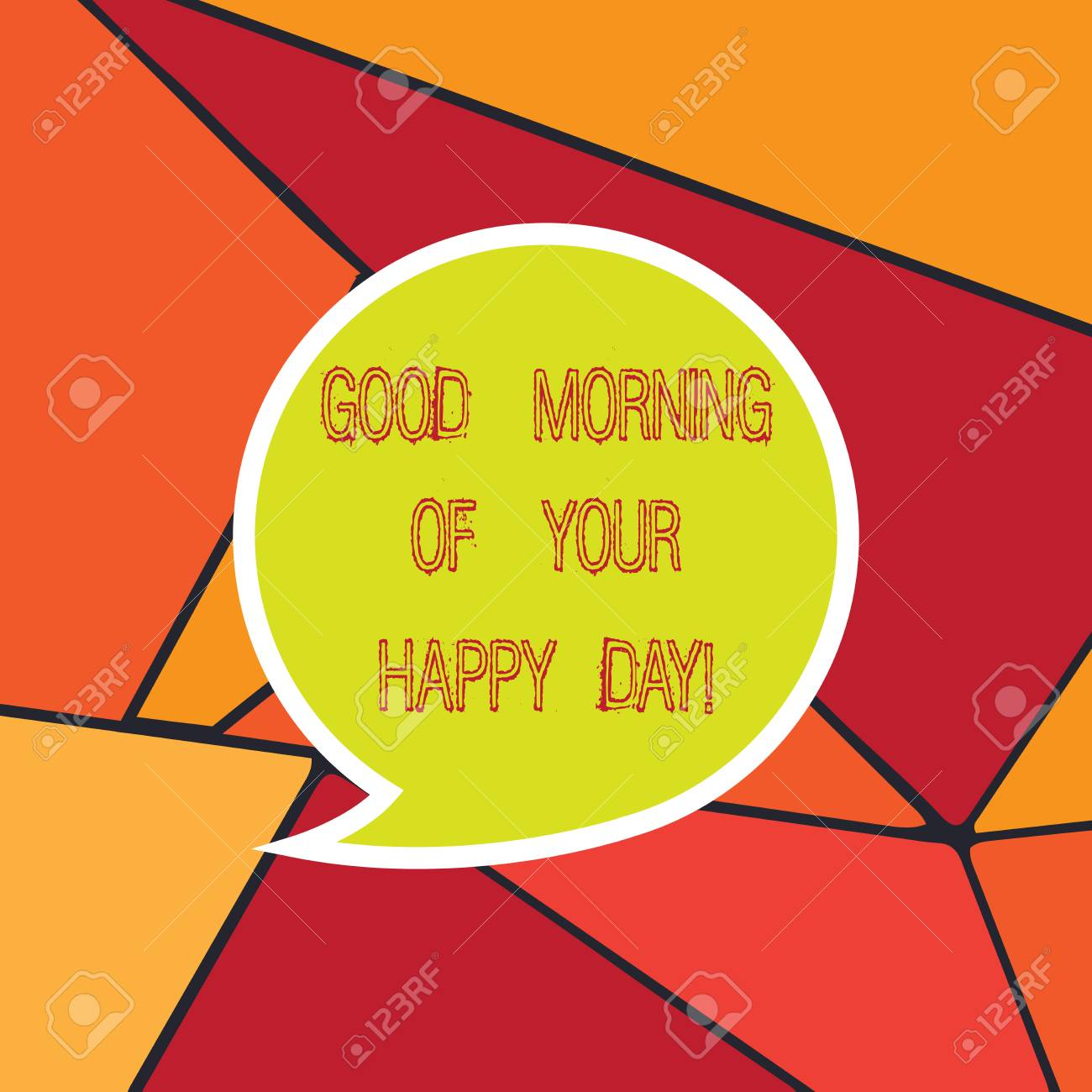 Handwriting Text Good Morning Of Your Happy Day Concept Meaning Stock Photo Picture And Royalty Free Image Image 112857681