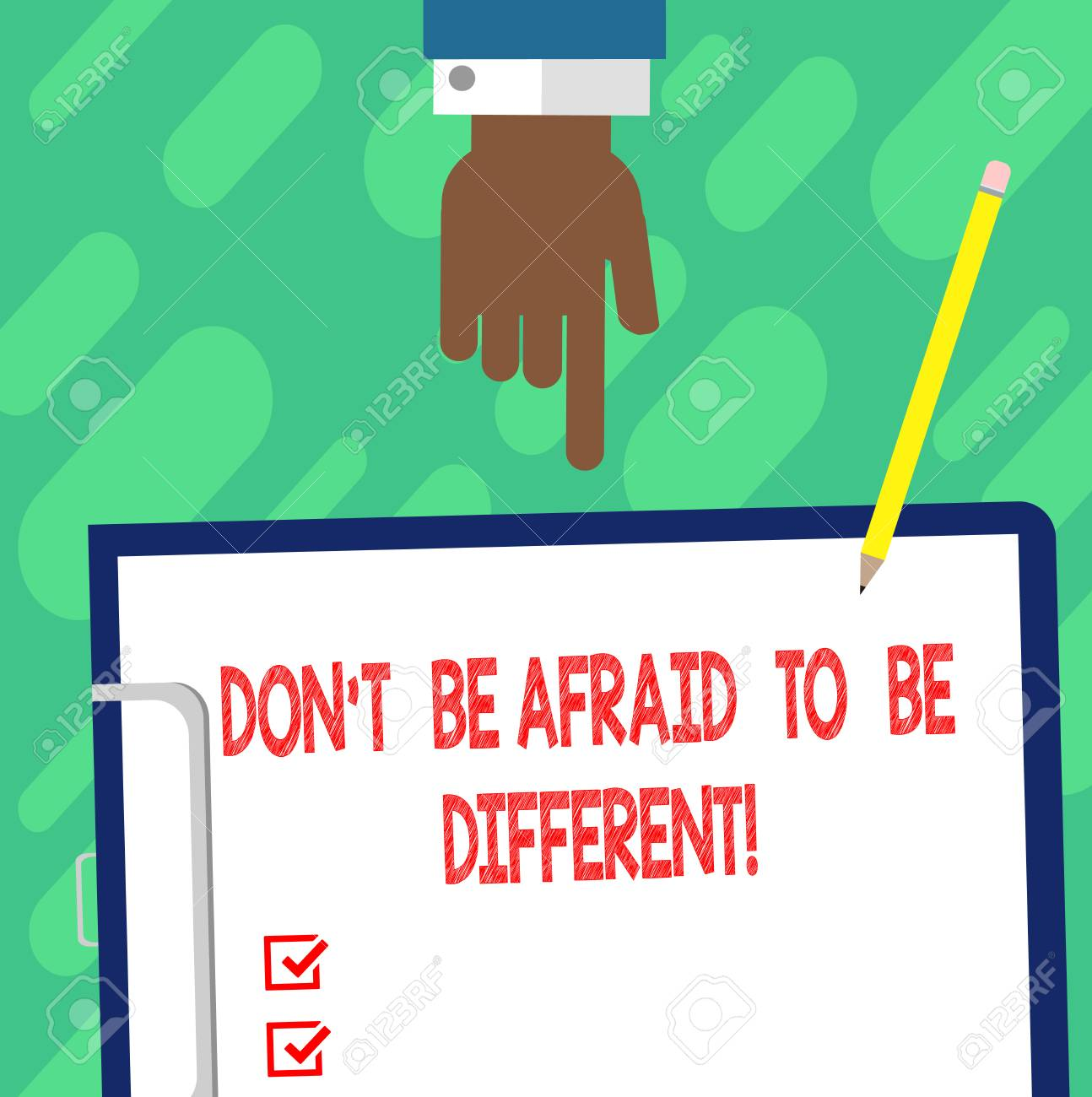 Handwriting text writing Don T Be Afraid To Be Different  Concept