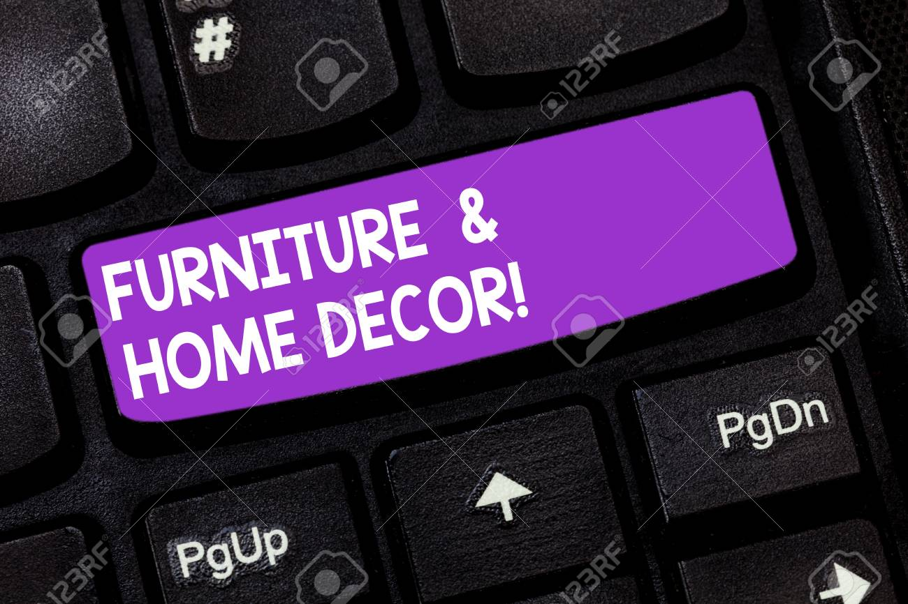 Handwriting Text Furniture And Home Decor Concept Meaning Interior