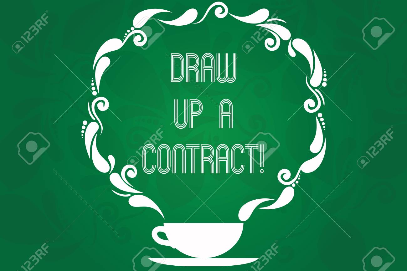 Handwriting Text Draw Up A Contract Concept Meaning Write A Stock