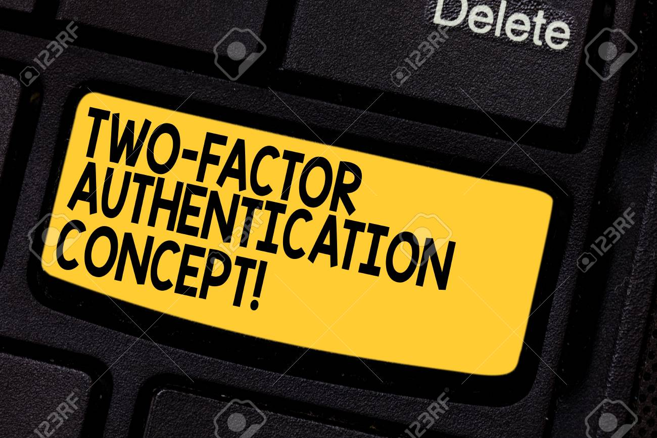 Handwriting text Two Factor Authentication Concept  Concept meaning