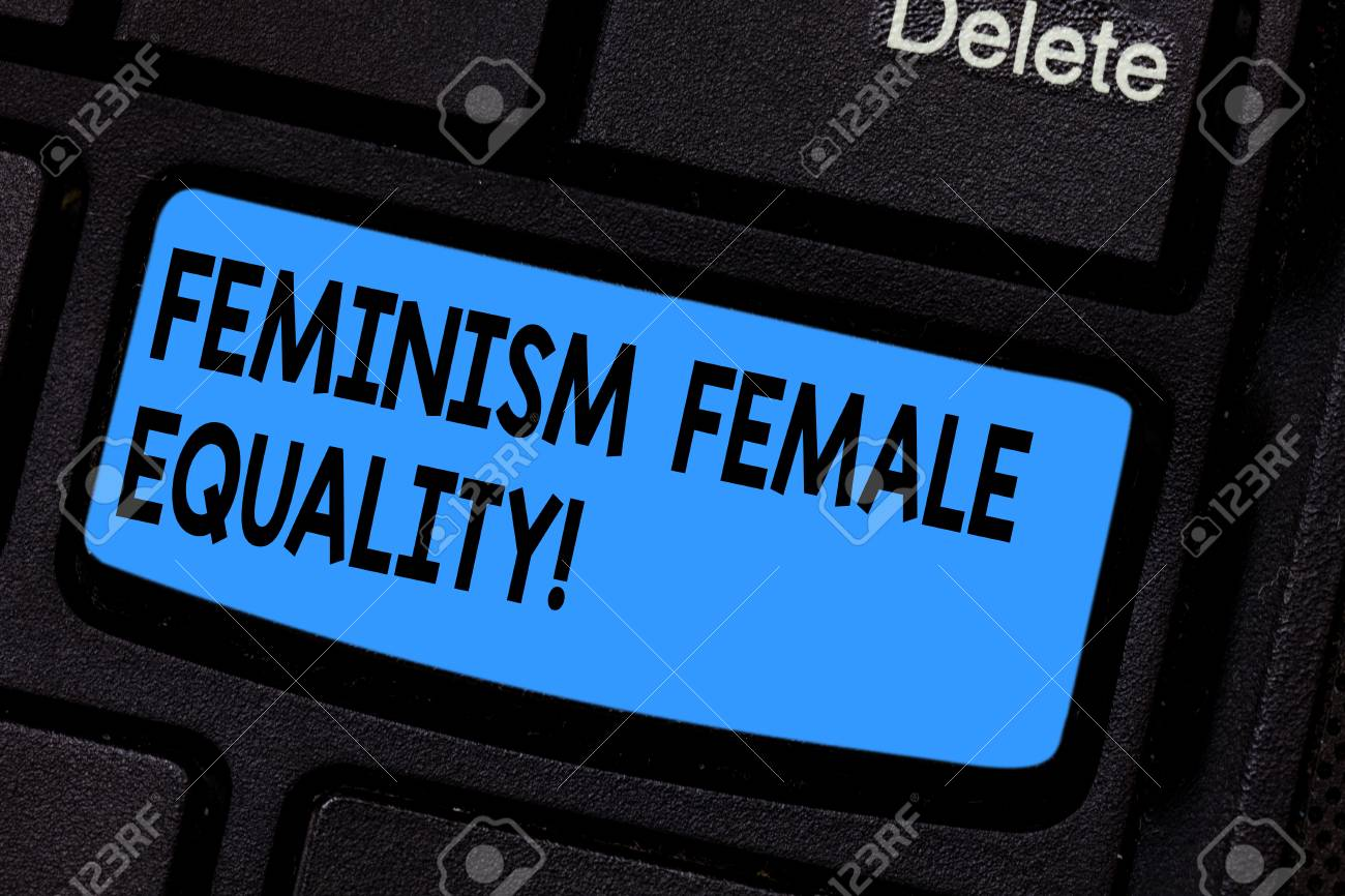 Stock photo writing note showing feminism female equality business photo showcasing advocacy of women s is rights on equality of sexes keyboard key